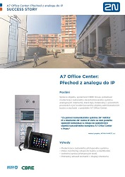 A7 Office Center: Přechod z analogu do IP - případová studie